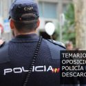 Policía Nacional - Temario de las oposiciones