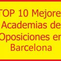 las mejores academias de oposiciones en barcelona